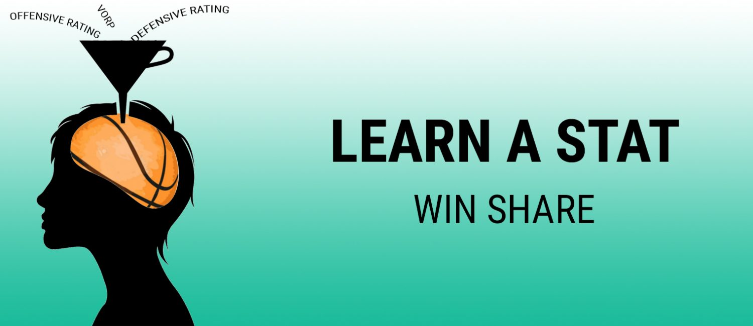 Learn a Stat: Win Share