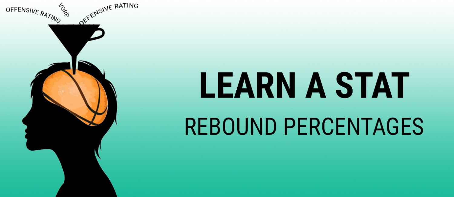 Learn a Stat: rebound percentage